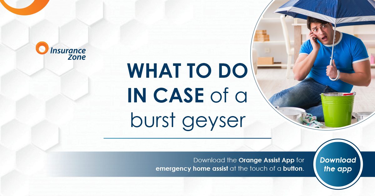 What to do in case of a burst geyser